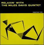 Relaxin' with the Miles Davis Quintet [LP]