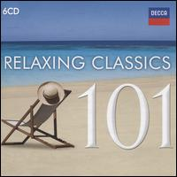 Relaxing Classics 101 - Alan Loveday (violin); Alexandre Lagoya (guitar); Alistair Hussein (treble); András Schiff (piano); Andrea Griminelli (flute); Ángel Romero (guitar); Annie Challan (harp); Arthur Grumiaux (violin); Barry Tuckwell (horn); Ben Hulett (tenor)