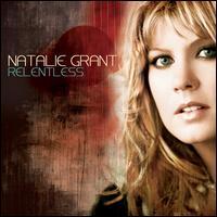Relentless - Natalie Grant