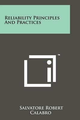 Reliability Principles and Practices - Calabro, Salvatore Robert
