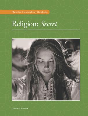 Religion V1: Secret Religion - DeConick, April D (Editor)