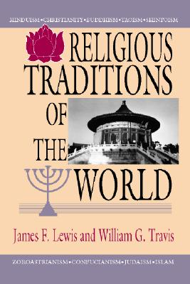world religious tradition Abebookscom: world religions: western traditions (9780199002870) by willard g oxtoby amir hussain roy c amore and a great selection of similar new, used and.