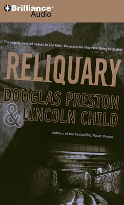 Reliquary - Preston, Douglas, and Child, Lincoln, and Hill, Dick (Read by)