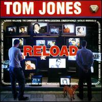 Reload - Tom Jones