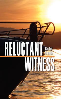 Reluctant Witness - Brimble, Rachel