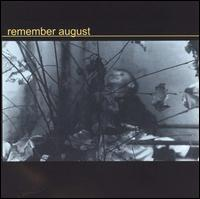 Remember August - Remember August