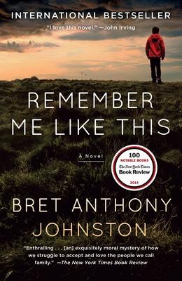Remember Me Like This - Johnston, Bret Anthony