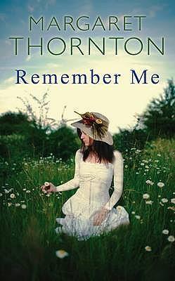 Remember Me - Thornton, Margaret