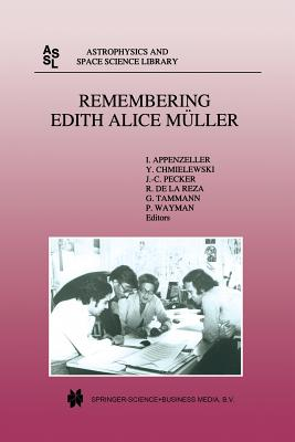 Remembering Edith Alice Müller - Appenzeller, Immo, Professor (Editor), and Chmielewski, Yves (Editor), and Pecker, Jean-Claude (Editor)