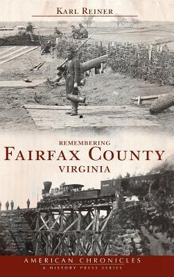Remembering Fairfax County, Virginia - Reiner, Karl