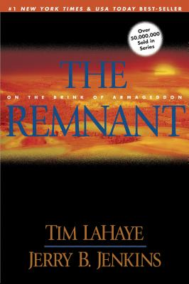 Remnant: On the Brink of Armageddon - LaHaye, Tim, Dr., and Jenkins, Jerry B
