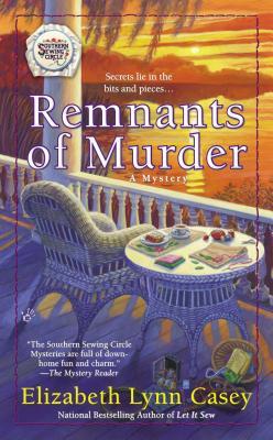 Remnants of Murder - Casey, Elizabeth Lynn