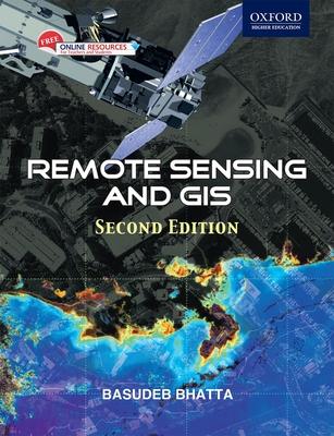 Remote Sensing and GIS - Bhatta, Basudeb