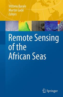 Remote Sensing of the African Seas - Barale, Vittorio (Editor), and Gade, Martin (Editor)