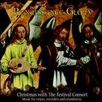 Renaissance Glory: Christmas with the Festival Consort
