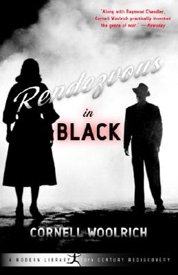 Rendezvous in Black - Woolrich, Cornell