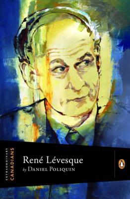 Rene Levesque - Poliquin, Daniel