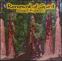 Renewal of Spirit - Debbie Friedman