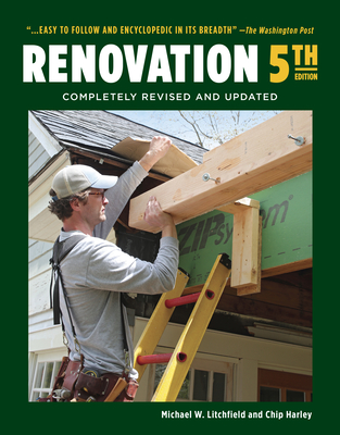 Renovation 5th Edition: Completely Revised and Updated - Litchfield, Michael, and Harley, Chip