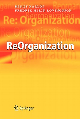 ReOrganization - Karlof, Bengt, and Lovingsson, Fredrik Helin, and Parsley, M. (Translated by)