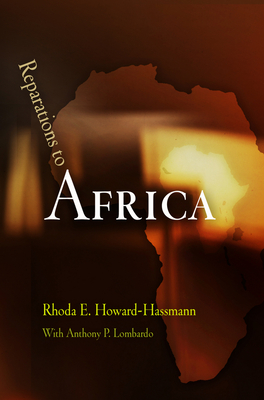 Reparations to Africa - Howard-Hassmann, Rhoda E
