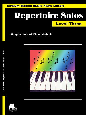 Repertoire Solos Level 3: Making Music Piano Library Early Intermediate Level - Schaum, Wesley (Composer)