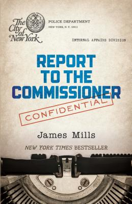 Report to the Commissioner - Mills, James