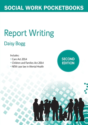 Report Writing - Bogg, Daisy