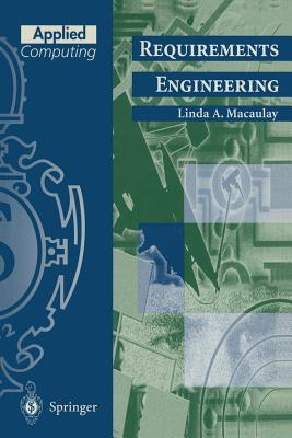 Requirements Engineering - Macaulay, Linda A