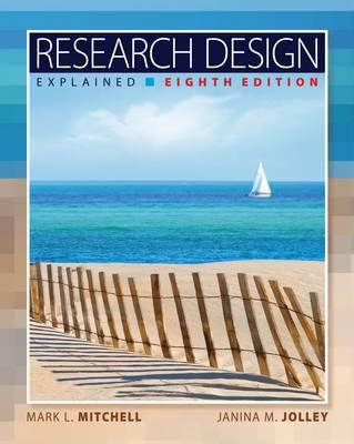 Research Design Explained - Mitchell, Mark L, and Jolley, Janina M