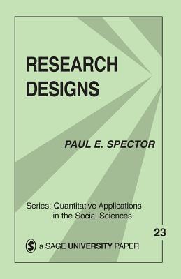 Research Designs - Spector, Paul E