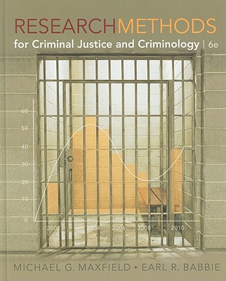 Research Methods for Criminal Justice and Criminology - Maxfield, Michael G, and Babbie, Earl R