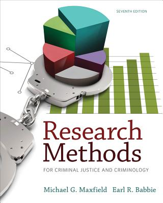 Research Methods for Criminal Justice and Criminology - Babbie, Earl, and Maxfield, Michael