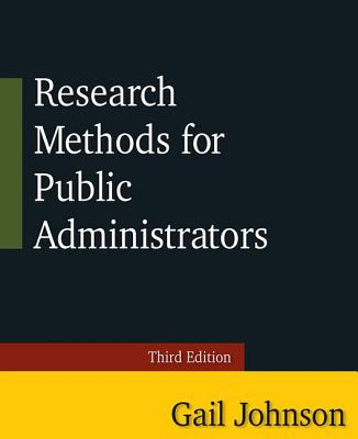 Research Methods for Public Administrators - Johnson, Gail