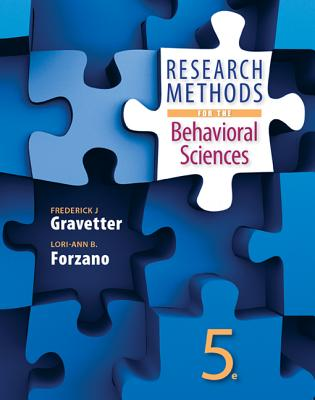 Research Methods for the Behavioral Sciences - Gravetter, Frederick J., and Forzano, Lori-Ann B.