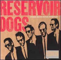 Reservoir Dogs [Original Motion Picture Soundtrack] - Original Soundtrack