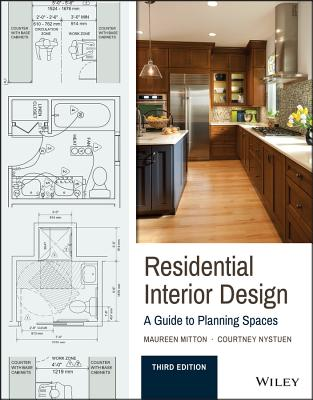 Residential Interior Design: A Guide to Planning Spaces - Mitton, Maureen, and Nystuen, Courtney