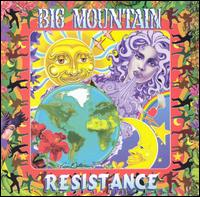 Resistance - Big Mountain