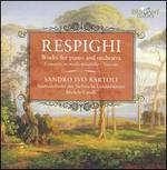 Resphighi: Works for Piano and Orchestra