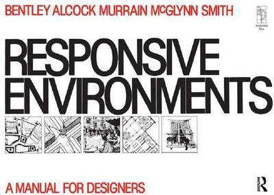 Responsive Environments - McGlynn, Sue, and Smith, Graham, and Alcock, Alan
