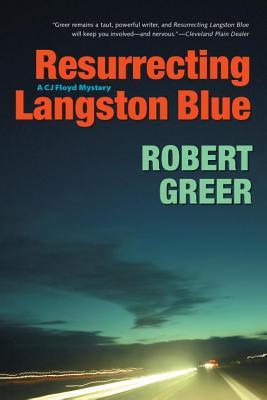 Resurrecting Langston Blue - Greer, Robert O