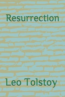 Resurrection - Tolstoy, Leo