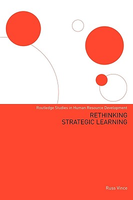 Rethinking Strategic Learning - Vince, Russ