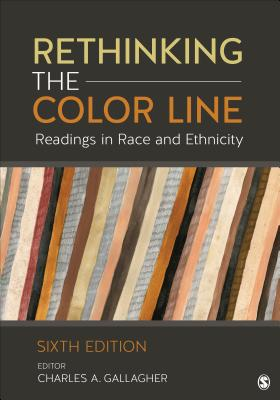 Rethinking the Color Line: Readings in Race and Ethnicity - Gallagher, Charles A (Editor)