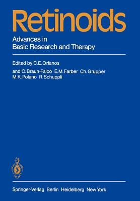 Retinoids: Advances in Basic Research and Therapy - Orfanos, C E (Editor), and Braun-Falco, O (Editor), and Farber, E M (Editor)