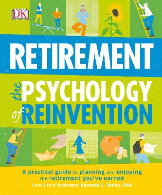 Retirement The Psychology Of Reinvention - DK