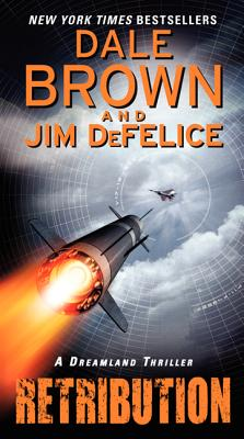 Retribution - Brown, Dale, and DeFelice, Jim