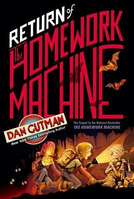 Return of the Homework Machine - Gutman, Dan