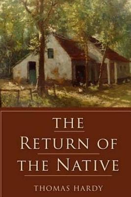Return of the Native - Hardy, Thomas