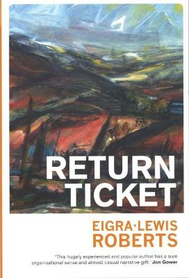 Return Ticket - Roberts, Eigra Lewis